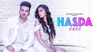 Hasda V Nai : Sharry Nexus (Official Song) Rav Dhillon | Latest Punjabi Song | GK.DIGITAL | Geet MP3