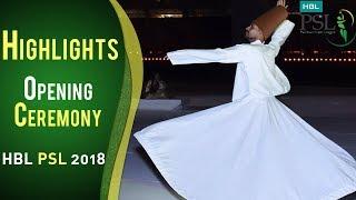 Highlights Bundle Of Opening Ceremony   PSL Opening Ceremony 2018   HBL PSL 2018   PSL