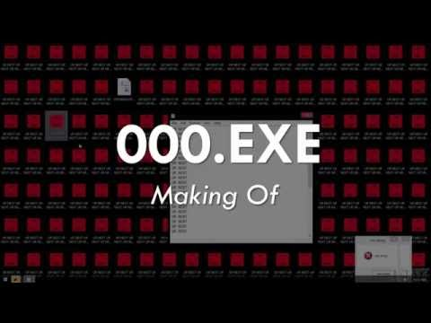 000.exe - MAKING OF (+Download Link)