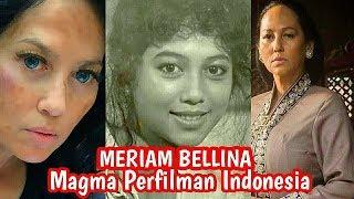 Meriam Bellina - Ratu Perfilman Indonesia