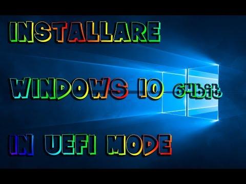 INSTALLARE WINDOWS 10 IN UEFI MODE