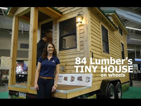 84 Lumber's NEW tiny house on wheels