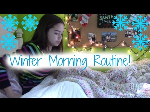 Winter Break Morning Routine 2015!