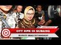 Download Video Bupati Subang  Imas Aryumningsih Tertangkap OTT KPK 3GP MP4 FLV