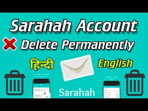 Delete Your Sarahah Account Permanently (Hindi/English)