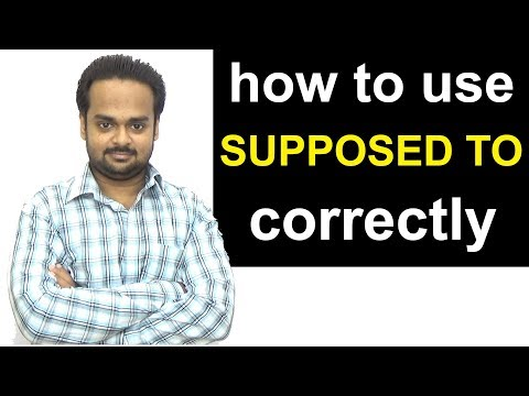 Correct Use of 'SUPPOSED TO' - With Examples, Exercises and Quiz - English Grammar