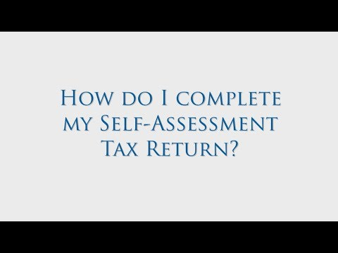 How do I complete my Self Assessment Tax Return?