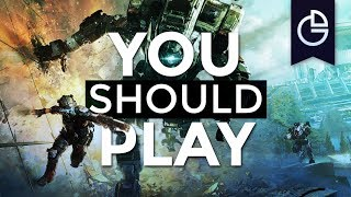 Why You Should Play Titanfall 2 / Gamesd