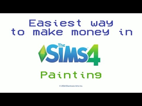 Easiest way to make money in The Sims 4