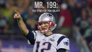 Mr. 199: The Story of Tom Brady (FULL MOVIE) ᴴᴰ