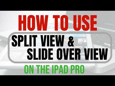 How to Use Split View and Slide Over View on an iPad Pro