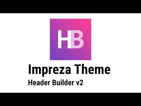 Impreza Theme Tutorial Header Builder v2 [Deutsch/German]