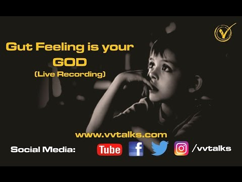 Gut Feeling is Your God ( In Hindi )    Live Recording    VV Talks    Human Psychology in Hindi