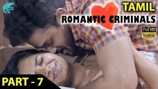 Download Romantic Criminals Latest Tamil Movie Full | Part - 7 | Manoj Nandan, Avanthika, Divya Vijju | MTC Video