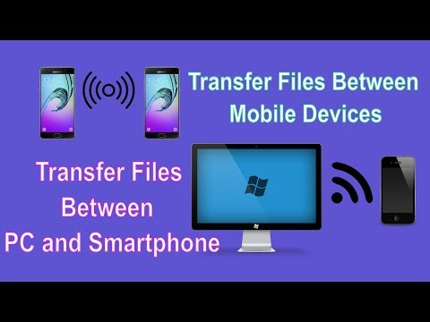 How to Transfer Files Between Your Smartphone, Tablet, and PC Wirelessly with Highest Speed