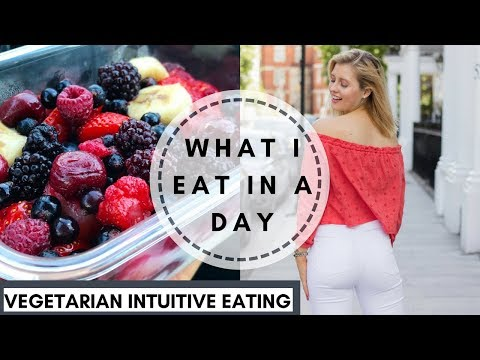 VEGETARIAN FULL DAY OF EATING || INTUITIVE EATING