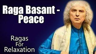 Raga Basant - Peace | Pandit Shiv Kumar Sharma | ( Album: Ragas For Relaxation )