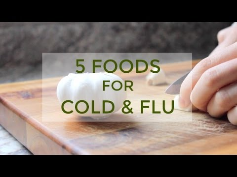 5 Foods for Cold & Flu | Boost Your Immune System Naturally