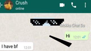 Download Funny chat with crush । Thug life । Mokka Chat Da । Mokka Joke Da channel । Funny chat Video