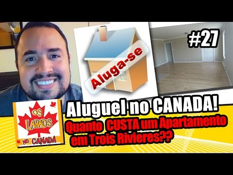 Quanto custa um aluguel no Canada? # | OS LABAD'S NO CANADA