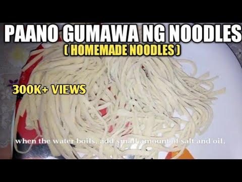 paano gumawa ng noodles (How to make Home made noodles)