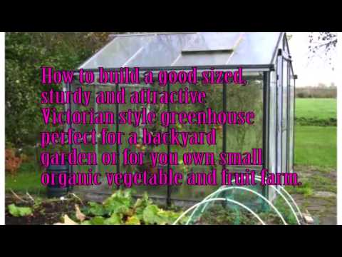 Build Your Own Greenhouse: Learn How to Buils Your Own Greenhouse, cheap and fast