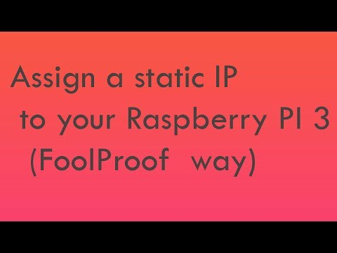 Always assign a static IP Address (Same IP) on Raspberry pi 3