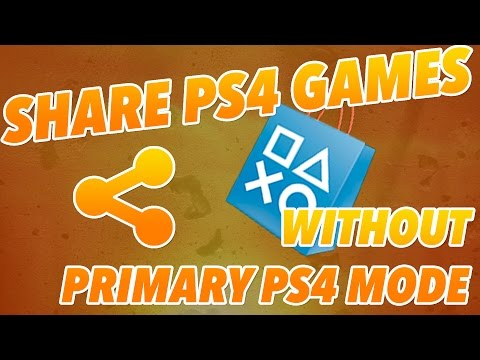 SHARE PS4 GAMES (WITHOUT PRIMARY PS4)! - How To Share PSN Purchases Without A Primary Console Set