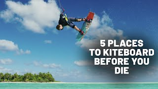 5 Incredible Places To Kiteboard Before You Die