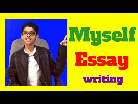 myself essay writing for lkg to class 1 2 3 4 5 6 just use beginning sentences to make it short