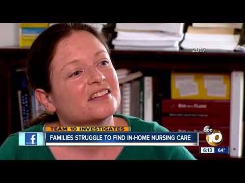 TEAM 10: Family struggles to find in-home nursing care