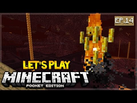 Let's Play Minecraft Pocket Edition 1.0 - The Nether Fortress Exploring Episode 14 (Pocket Edition)