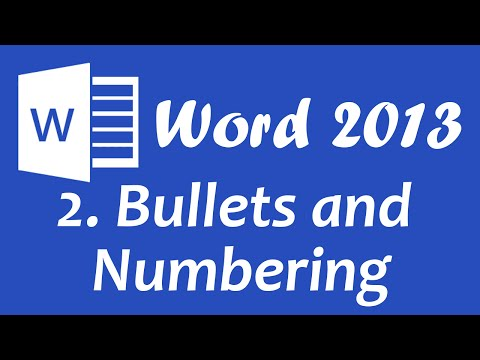 Microsoft Word 2013 - Bullets and Numbering