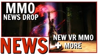 MMO News Drop: New VR and Simulation MMORPGs | GW2, FFXIV, WoW and More