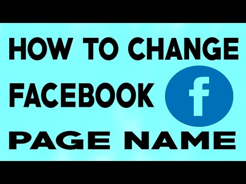 How To Change Facebook Page Name - 2018
