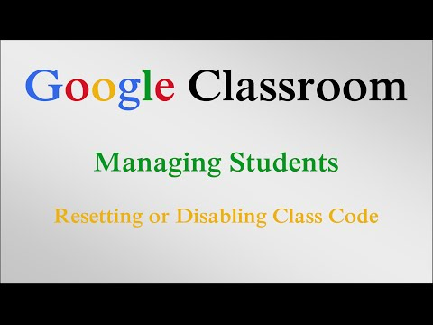 Resetting or Disabling Class Code in Google Classroom