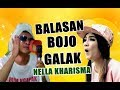 BALASAN  BOJO GALAK - NELLA KHARISMA (Official Video Parody)