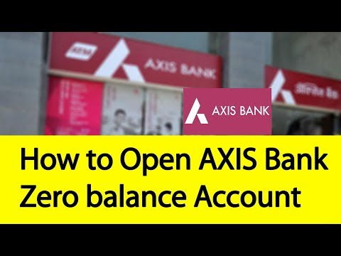 How to Open Axis Bank Zero Balance Account | Tamil Banking