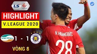 Higlight Viettel - Hà Nội FC | Hoàng Đức Tỏa Sáng - Derby Thủ Đô Cân Sức | 360 Sports