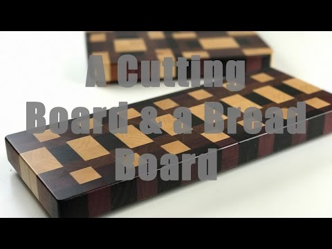 Making a Cutting Board & Bread Board