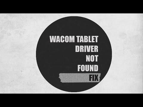Wacom Tablet Driver not found (Fix)