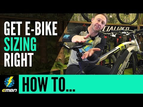 Choosing The Right Size E Mountain Bike | EMBN How To