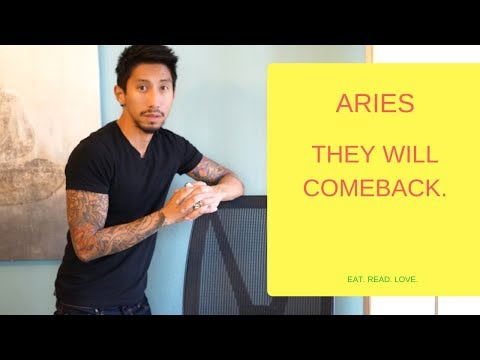 ARIES THEY WILL COMEBACK