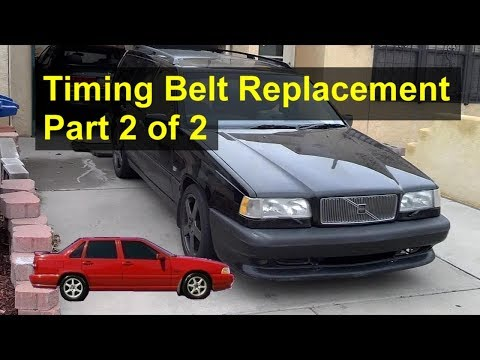 How to replace the timing belt on the Volvo 850, S70, V70, etc. (Part 2 of 2)- VOTD
