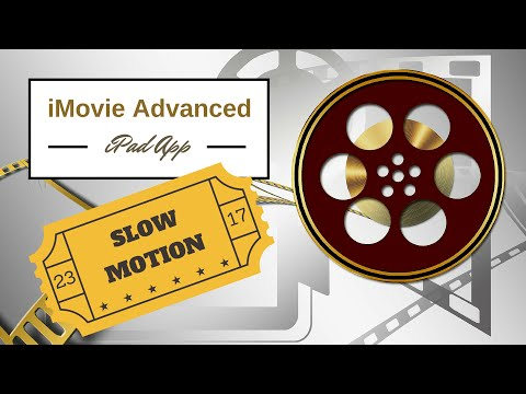 iMovie for the iPad: Slow Motion
