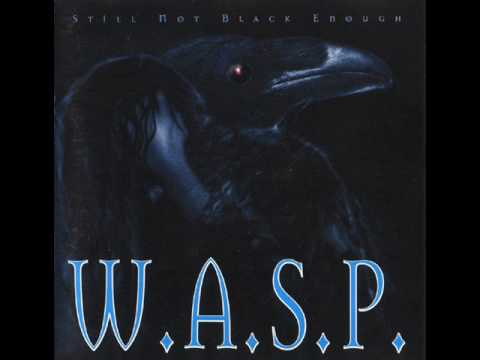 W.A.S.P. - I Can´t