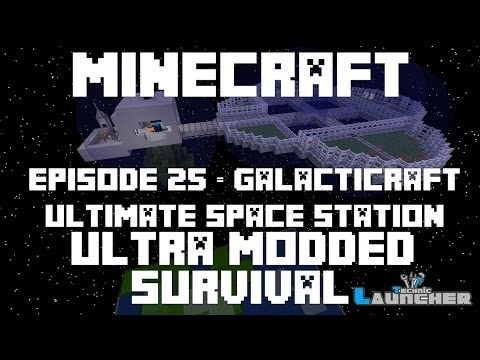 Ep 25 - Galacticraft - Ultimate Space Station