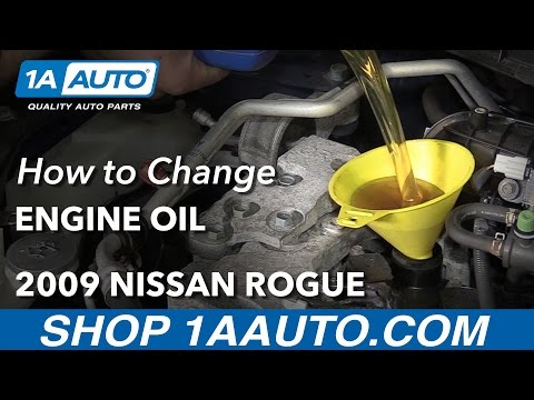 How to Change Engine Oil 2009 Nissan Rogue