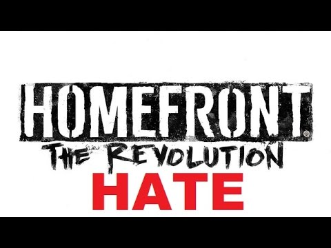 Homefront: The Revolution HATE