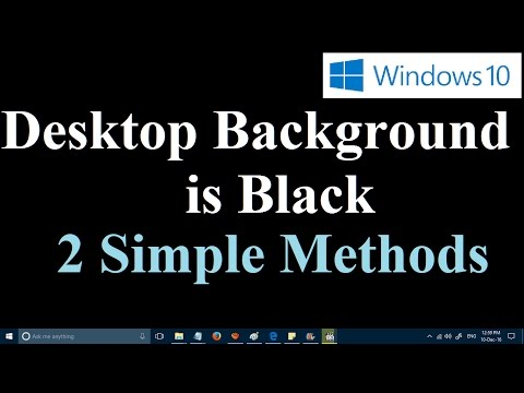 How to fix black desktop background in Windows 10 [Two Simple Methods]